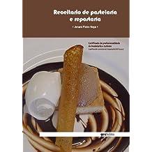 Receitario de Pastelaría e Repostaría. (Catálogo General)