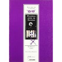 Guía para ver y analizar: Pesadilla antes de Navidad: Tim Burton (1993) (Guías de cine) - 9788480634946