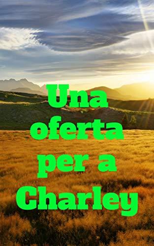 Una oferta per a Charley (Catalan Edition) eBook: Annett Cole ...