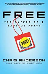 Free: The Future of a Radical Price by Anderson, Chris Published by Hyperion 1st (first) edition (2009) Hardcover