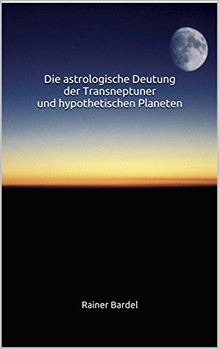 Die astrologische Deutung der Transneptuner und hypothetischen Planeten