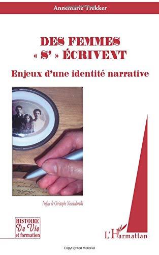 Des femmes : Enjeux d'une identité narrative