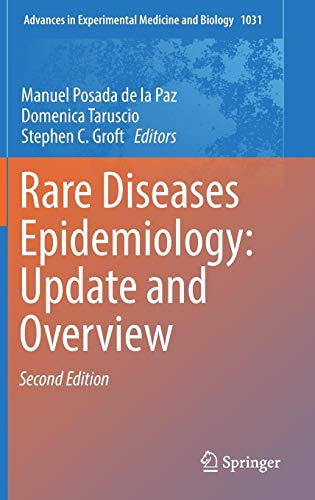 Rare Diseases Epidemiology: Update and Overview (Advances in Experimental Medicine and Biology, Band 1031) Advance Vest