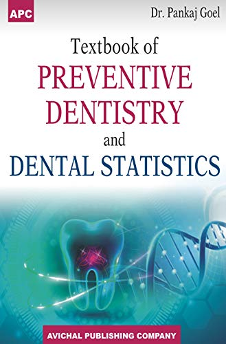 Textbook of Preventive Dentistry and Dental Statistics