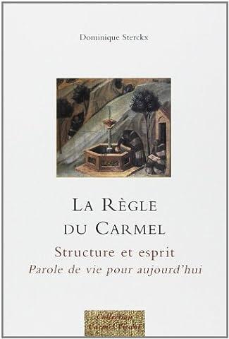 La Règle du Carmel