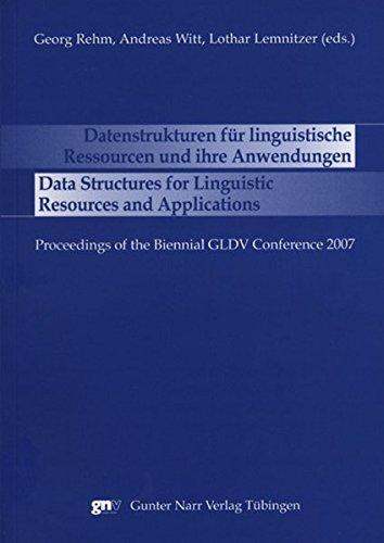 Data Structures for Linguistic Resources and Applications - Datenstrukturen für linguistische Ressourcen und ihre Anwendungen
