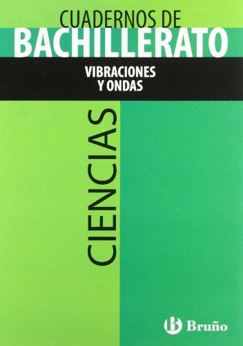 Cuaderno Ciencias Bachillerato Vibraciones y ondas (Castellano - Material Complementario - Cuadernos Temáticos De Bachillerato) - 9788421660829