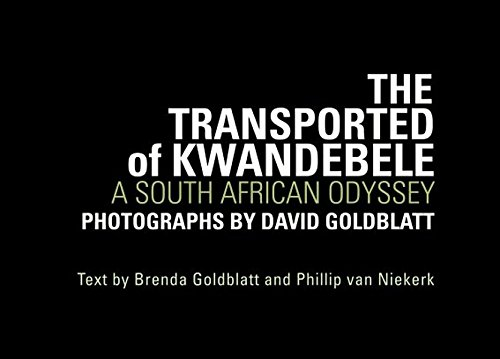 The transported of Kwandebele : A South African Odyssey