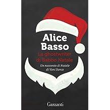 La ghostwriter di Babbo Natale: Un racconto di Natale di Vani Sarca
