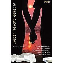 Lieben leicht gemacht: Ein Kartenset zu den Themen Selbstwahrnehmung, Konflikte und Beziehungen
