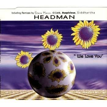 Headman - We Love You - Dance Pool - DAN 662193 2 by Headman (Recknagel/Ruppert)