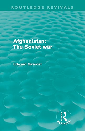 Afghanistan: The Soviet War (Routledge Revivals)