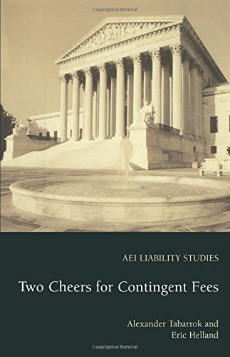 Two Cheers for Contingent Fees