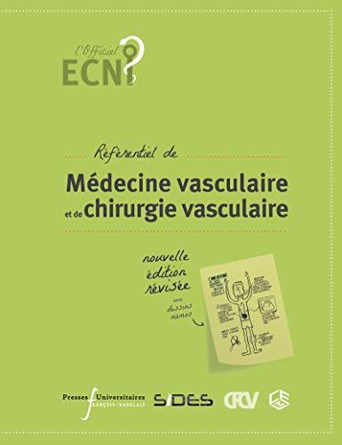 Référentiel de médecine vasculaire  et de chirurgie vasculaire par Collège français de chirurgie vasculaire