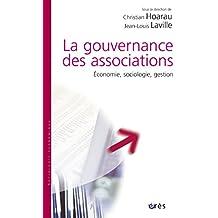 La gouvernance des associations: Economie, sociologie, gestion