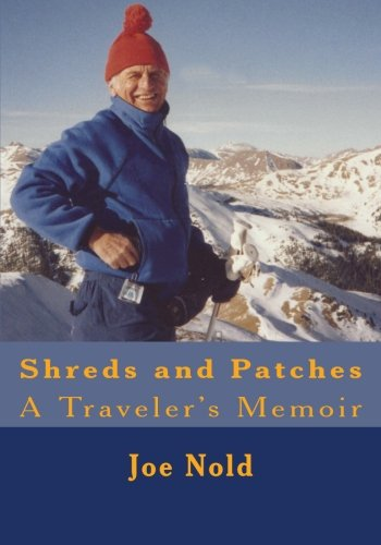 Shreds and Patches: A Traveler's Memoir Hahn Patch