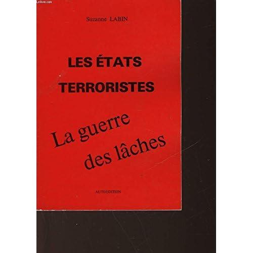Les Etats terroristes et la guerre des lâches