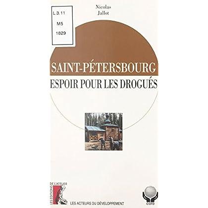 Saint-Pétersbourg : espoir pour les drogués (Les acteurs du developpement)