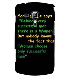 PrintDhaba Quote D-4908 Back Case Cover for SAMSUNG GALAXY S DUOS 2 S7582 (Multi-Coloured)