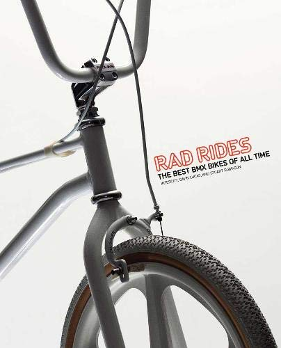 Rad Rides: The Best BMX Bikes of All Time por Intercity