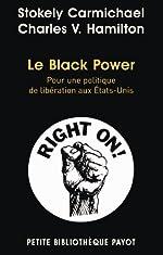 Le Black Power - Pour une politique de libération aux Etats-Unis de Stokely Carmichael