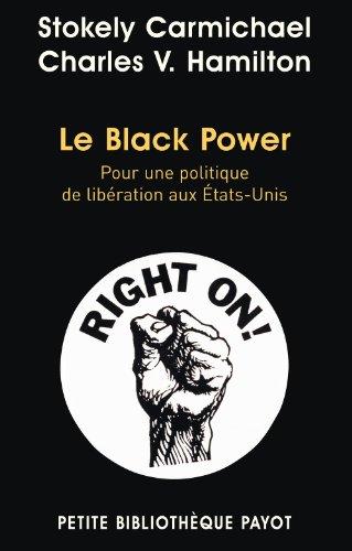 Le Black Power : Pour une politique de libération aux Etats-Unis par Stokely Carmichael
