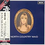 North Country Maid by Faithfull, Marianne