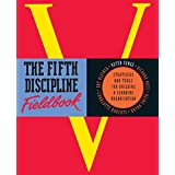 The Fifth Discipline Fieldbook: Strategies for Building a Learning Organization (English Edition)