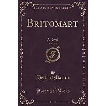 Britomart, Vol. 2 of 3: A Novel (Classic Reprint)