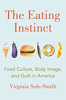 Utorrent Descargar The Eating Instinct: Food Culture, Body Image, and Guilt in America Epub En Kindle