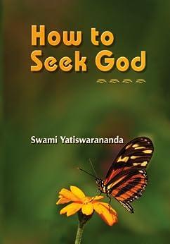 How to Seek God by [Yatiswarananda, Swami]