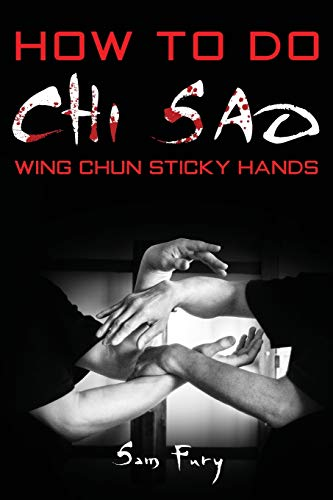 How To Do Chi Sao: Wing Chun Sticky Hands (Self Defense, Band 5)