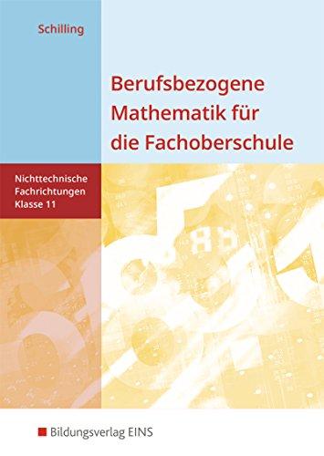 Berufsbezogene Mathematik für die Fachoberschule Niedersachsen -nichttechnische Fachrichtungen: Klasse 11: Schülerband
