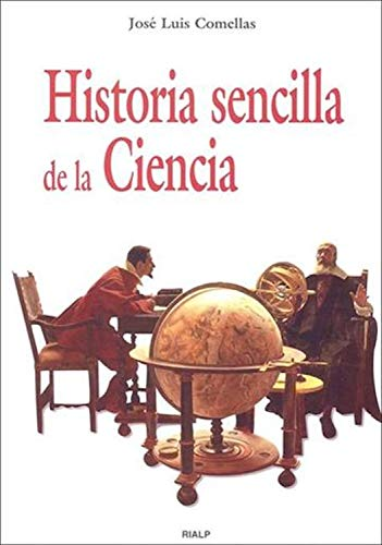 Historia sencilla de la Ciencia (Historia y Biografías)
