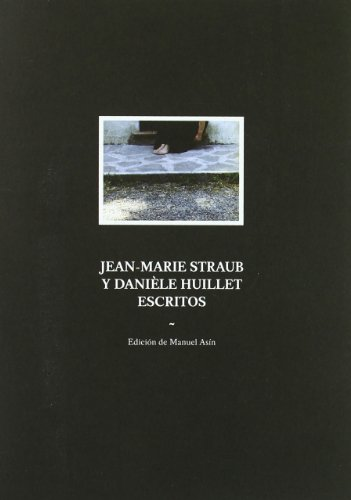 jean-marie-straub-y-daniele-huillet-escritos