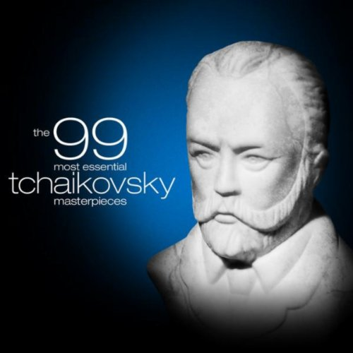 The 99 Most Essential Tchaikov...