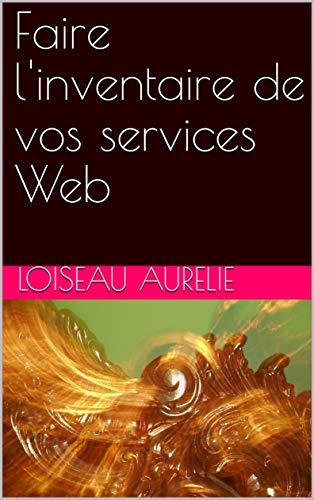 Faire l'inventaire de vos services Web