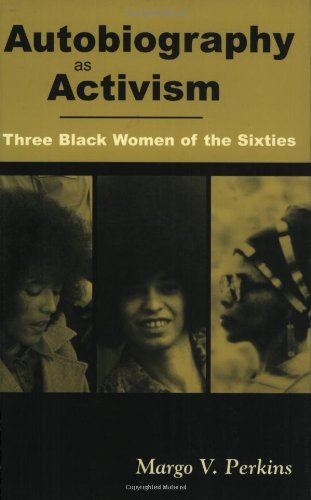 autobiography-as-activism-three-black-women-of-the-sixties