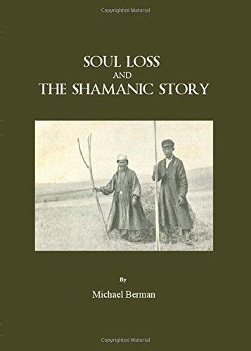 Soul Loss and the Shamanic Story por Michael Berman