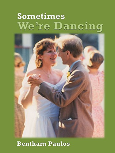 Sometimes We're Dancing (English Edition)