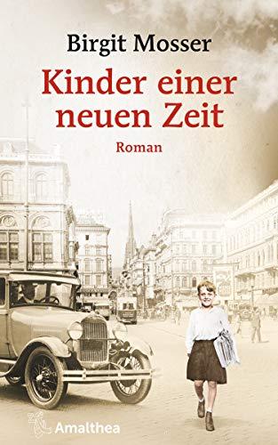 Kinder einer neuen Zeit: Roman