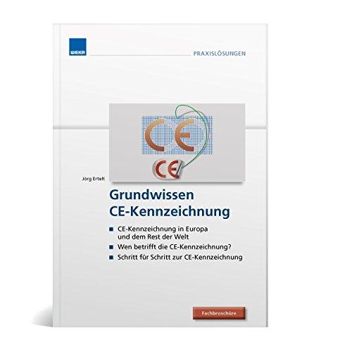 Preisvergleich Produktbild Grundwissen für die CE-Kennzeichnung