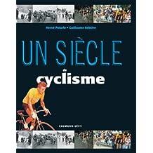 Un siècle de cyclisme 2015: 19 ème édition mise à jour