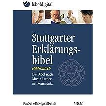 Stuttgarter Erklärungsbibel. CD-ROM für Windows 98/ME/NT/2000/XP: Die Bibel nach Martin Luther mit Kommentar