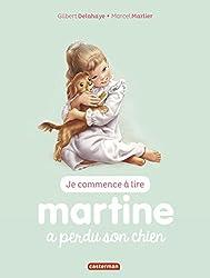 Je commence à lire avec Martine, Tome 6 : Martine a perdu son chien