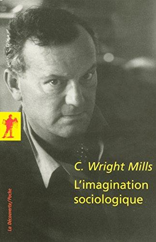 L'imagination sociologique par Charles WRIGHT MILLS