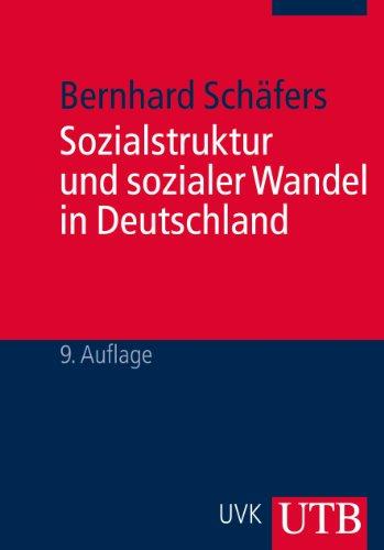 Sozialstruktur und sozialer Wandel in Deutschland