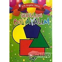 Şekilleri Boyayalım - Efe Boyama Serisi