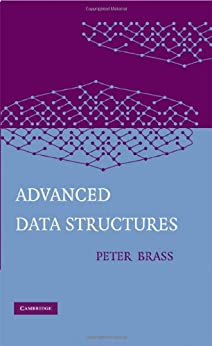 Advanced Data Structures by [Brass, Peter]