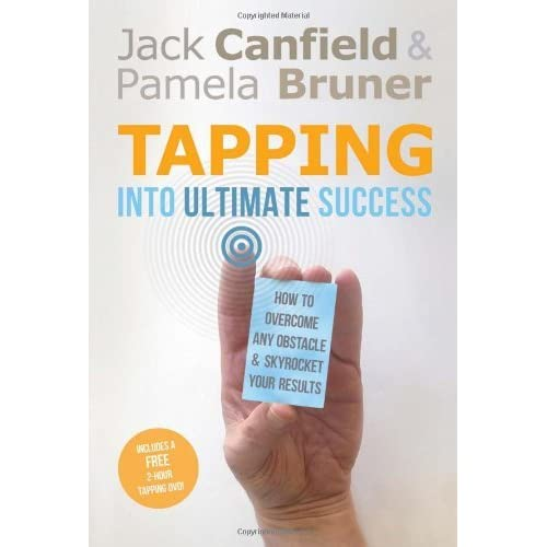 Tapping Into Ultimate Success: How to Overcome Any Obstacle and Skyrocket Your Results by Jack Canfield (2012-05-01)